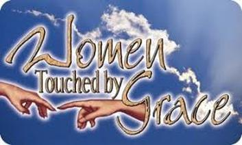 Women Touched by Grace